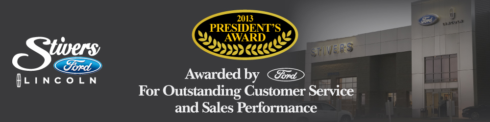 STIVERS FORD LINCOLN OF WAUKEE IOWA IS A 2013 FORD PRESIDENT'S AWARD WINNER FOR OUTSTANDING CAR CUSTOMER SERVICE AND VEHICLE SALES PERFORMANCE FOR NEW AND USED VEHICLES IN THE DES MOINES IOWA AREA